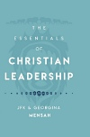 The Essentials of Christian Leadership