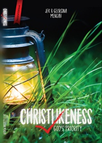 Christlikeness: God's Priority