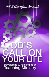 God's Call On Your Life: Developing & Fulfilling Your Teaching Ministry