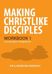 Workbook 1: The Disciple's Foundation