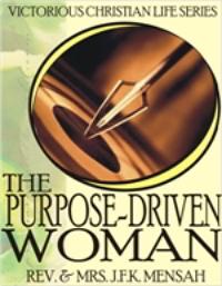 The Purpose-Driven Woman