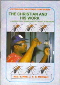 The Christian and His Work