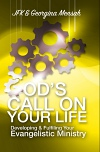 God's Call On Your Life: Developing & Fulfilling Your Evangelistic Ministry